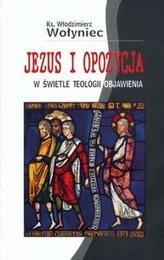 Jezus i opozycja w świetle teologii Objawienia