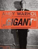 Andy Warhol - Gigant