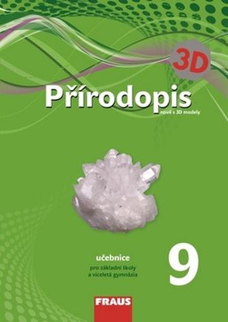 Přírodopis 9, učebnice pro základní školy a víceletá gymnázia, nově s 3D modely - Náhled učebnice