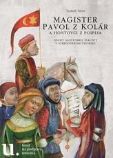 Magister Pavol z Kolár a Hontovci z Poiplia