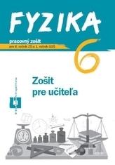Fyzika pre 6. ročník ZŠ a 1. ročník GOŠ - Zošit pre učiteľa