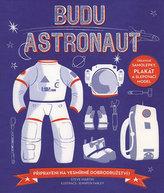 Budu astronaut - Připraveni na vesmírné dobrodružství?