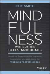Mindfulness without the Bells and Beads