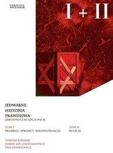 Jedwabne. Historia Prawdziwa T.1-2