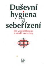 Duševní hygiena a sebeřízení