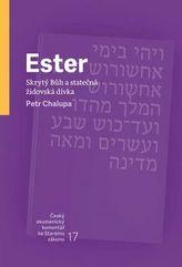 Ester Skrytý Bůh a statečná židovská dívka