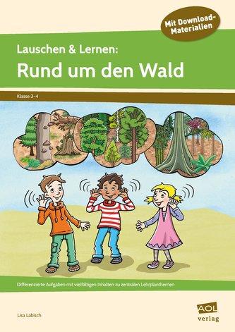Lauschen & Lernen: Rund um den Wald