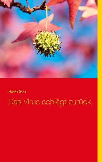 Das Virus schlägt zurück