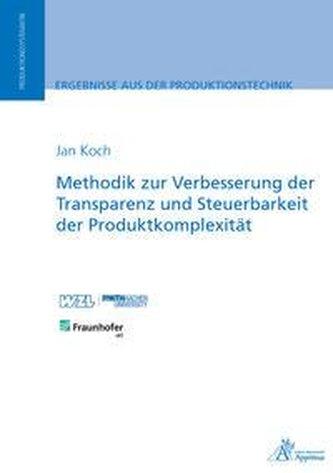 Methodik zur Verbesserung der Transparenz und Steuerbarkeit der Produktkomplexität