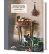 Francouzská venkovská kuchyně - Pokrmy a příhody z vesnice na vinicích