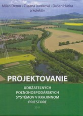 Projektovanie udržateľných poľnohospodárskych systémov v krajinnom priestore