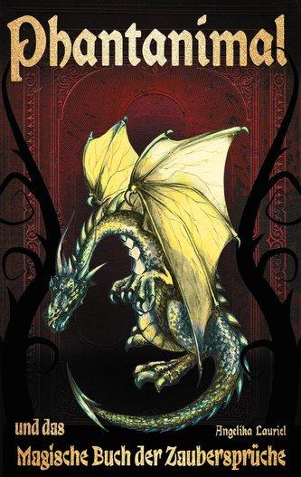 Phantanimal und das Magische Buch der Zaubersprüche