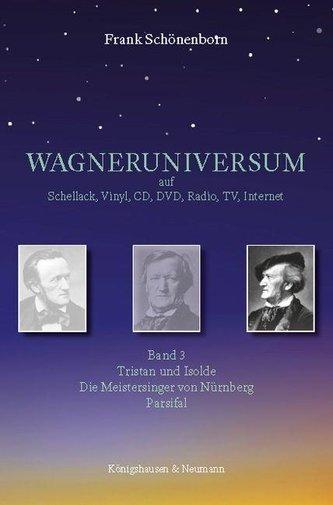 WAGNERUNIVERSUM auf Schellack, Vinyl, CD, DVD, Radio, TV, Internet