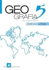 Geografia pre 5. ročník ZŠ - zošit pre učiteľa
