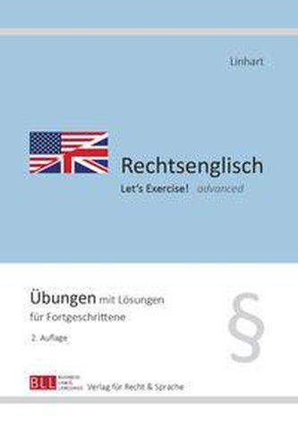 Rechtsenglisch II - Let\'s Exercise! advanced