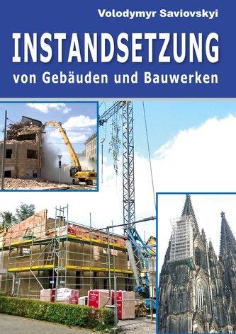 Instandsetzung von Gebäuden und Bauwerken