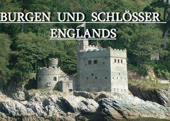 Burgen und Schlösser Englands - Ein Bildband