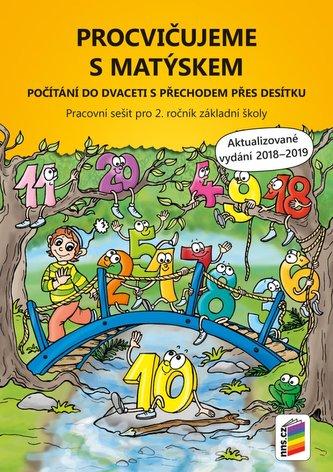 Procvičujeme s Matýskem Počítání do dvaceti s přechodem přes desítku