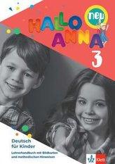 Hallo Anna 3 neu. Lehrerhandbuch mit Bildkarten und CD-ROM mit Kopiervorlagen
