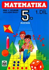 Matematika pro 5. ročník pro 1. stupeň základní školy I. díl