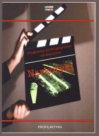 Narkotyki. Programy profilaktyczno-edukacyjne +DVD
