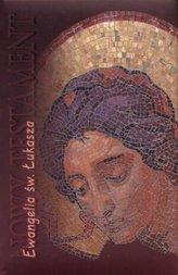 Ewangelia św. Łukasza Nowy Testament