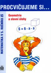 Procvičujeme si ...Geometrie a slovní úlohy 5.r.