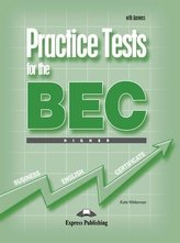 Practice Tests for the BEC Higher SB with Answers