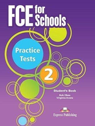 FCE for Schools 2 Practice Tests. SB + DigiBook