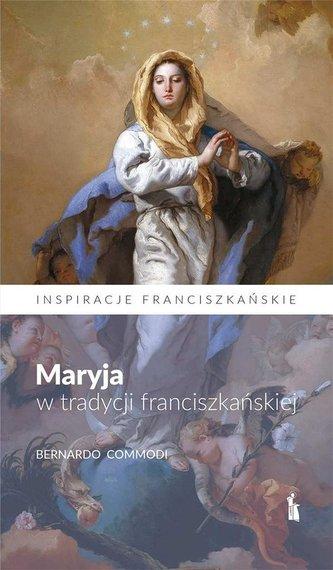 Maryja w tradycji franciszkańskiej
