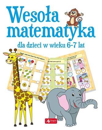 Wesoła matematyka dla dzieci w wieku 6-7 lat