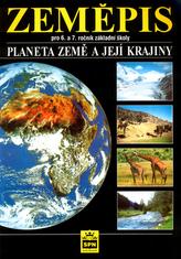 Zeměpis pro 6.a 7. roční záladní šoly Planeta Země a její krajiny