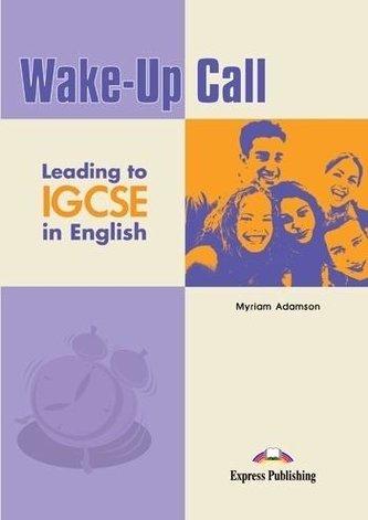 Wake-Up Call Leading to IGCSE SB