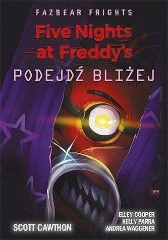Five Nights at Freddy\'s: Fazbear Frights. Podejdź