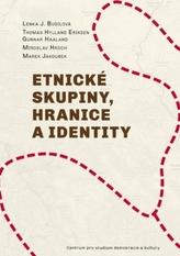 Etnické skupiny, hranice a identity