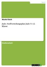 Judo. Stoffverteilungsplan Judo 9.-12. Klasse