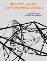Subiektywne mikrokosmologie