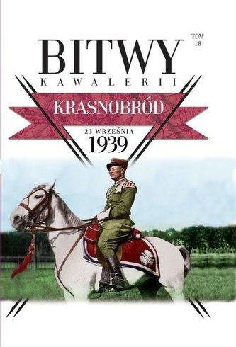 Bitwy Kawalerii Tom 18 Krasnobród 23 września 1939
