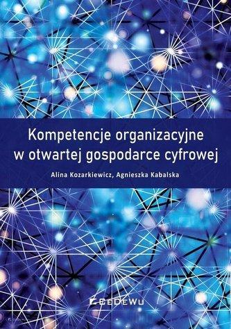 Kompetencje organizacyjne w otwartej gospodarce..