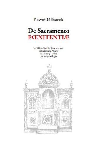 De Sacramento Paenitentiae. Objaśnienie obrzędów..