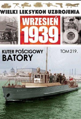 Wielki Leksykon Uzbrojenia Wrzesień 1939 Tom 219 Kuter pościgowy Batory