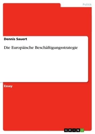 Die Europäische Beschäftigungsstrategie