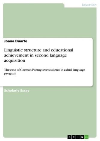 Linguistic structure and educational achievement in second language acquisition