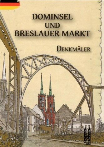Dominsel und Breslauer Markt, Denkmaler