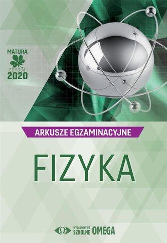 Matura 2020 Arkusze egzaminacyjne Fizyka OMEGA
