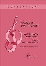 W malinowym chruśniaku 4 pieśni na sopran i..