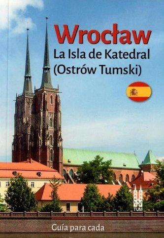 Wrocław Ostrów Tumski w.hiszpańska