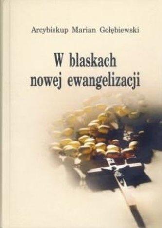 W blaskach nowej ewangelizacji