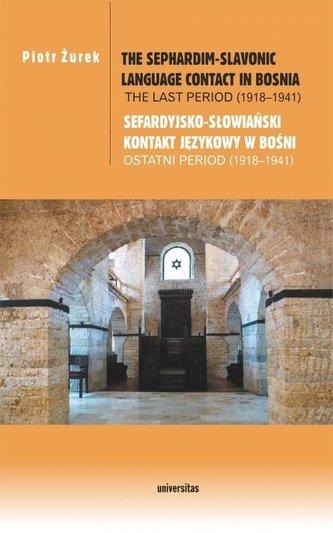 The Sephardim-Slavonic language contact in Bosnia