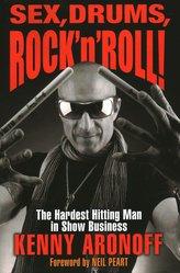 Sex, Drums, Rock \'n\' Roll!